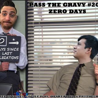 Pass The Gravy #206: Zero Days