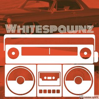 Episode 4 - WHITE SPAWNZ MIXTAPES AND FREESTYLES
