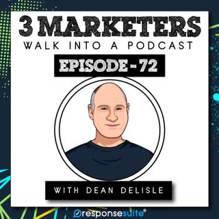 072: Building A Network Of Talent For Your Business [Dean DeLisle]