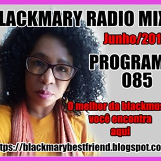 PROGRAMA 85 BLACKMARY RADIOMIX 17062019