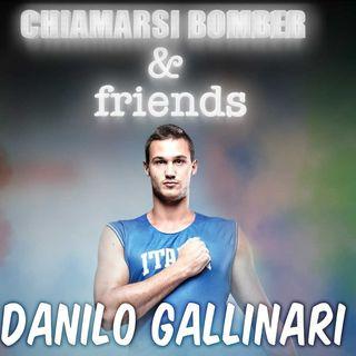 A CASA DEL BOMBER - DANILO GALLINARI