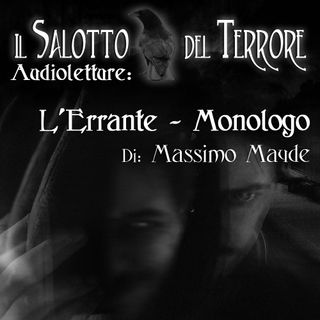 Audioletture - L'Errante - monologo