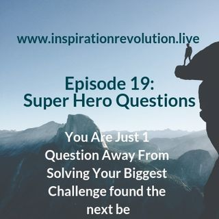 Episode 19 - Super Hero Questions