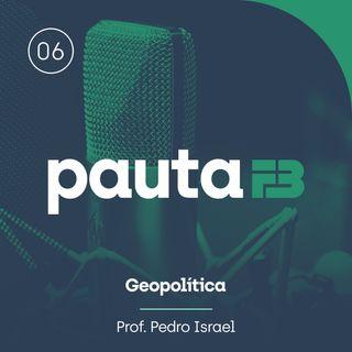 PAUTA FB 006 - [Geopolítica] - A Organização das Nações Unidas
