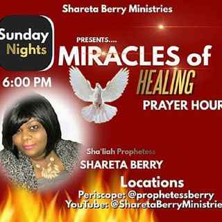 Miracles Of Healing Prayer Hour