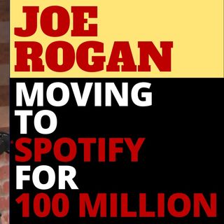 JOE ROGAN LEAVING YOUTUBE FOR SPOTIFY EXCLUSIVELY