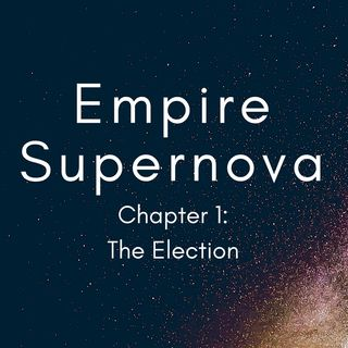 Chapter 1 - The Election (Preview)