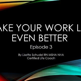 Episode 3 work life matters podcast