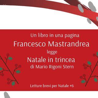 Natale in trincea. M. Rigoni Stern