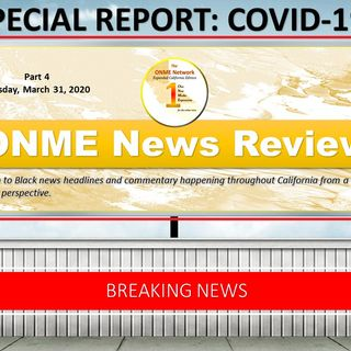 ONME News Review COVID-19 Part 4 (3-31-20) - FMBCC, Dawn Golik and Congressman Jim Costa