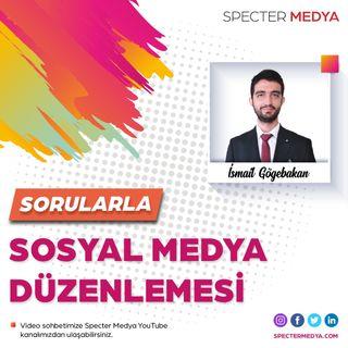 """Sorularla """"Yeni Sosyal Medya Düzenlemesi """""""
