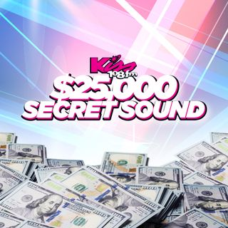Kiss 108's $25,000 Secret Sound