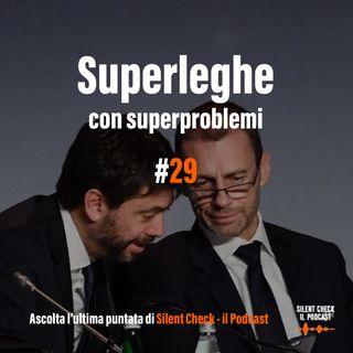 #20 S2 - Superleghe con superproblemi