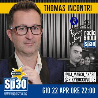 RikyJay Radio Show - ST.2 N.70 - ospite Thomas Incontri