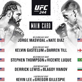 Preview Of Massive UFC 244 Card From Madison Square Garden Headlined By Nate Diaz Vs Jorge Masvidal For The BMF Belt