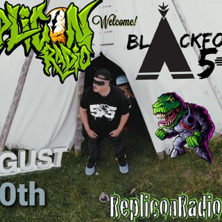 Blackfoot505 - 8/10/20 - Replicon Radio