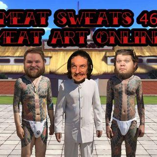 Episode 46- Meat Art Online