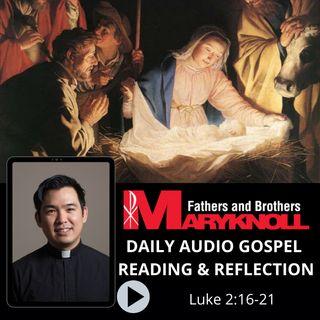 Solemnity of Mary, Mother of God, Luke 2:16-21