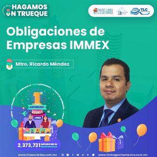 Episodio 170. Obligaciones de Empresas IMMEX