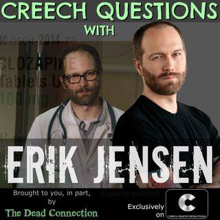 18-Creech Questions w/Erik Jensen pt 1
