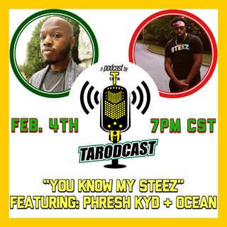 Episode 052 - You Know My Steez (Featuring Phresh Kyd and Ocean)