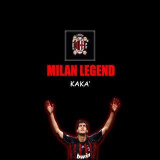 KAKA' | Milan Legend