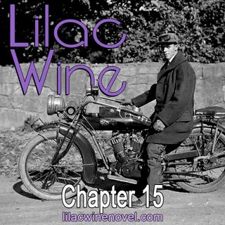 Lilac Wine - Chapter 15