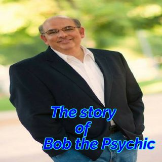 Psychic Awakening with Bob the Psychic
