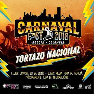 Tortazo Nacional con el Carnaval Fest 2018