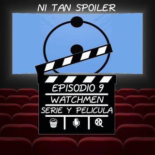 Episodio 9 - Watchmen