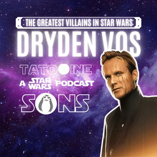 The Greatest Villains in Star Wars: Dryden Vos
