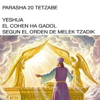 PARASHA 20  TETZABE  Y YESHUA HA MASHIAJ
