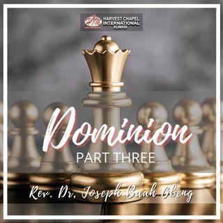 Dominion - Part 3