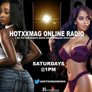 HotxxMagOnlineRadio LIVE 8/4/18 Pt.2