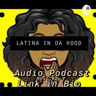 Latina In Da Hood