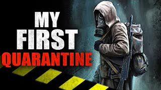 """My First Quarantine"" Creepypasta"