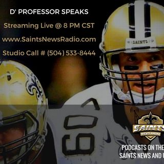 D' Professor Speaks - Raiders vs. Saints Preview