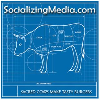 Socializing Media: Sacred Cows Make Tasty Burgers