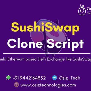 DeFi based Protocol likeSushiSwap -Osiz