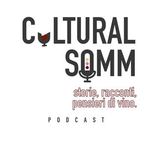 Cultural Somm - S1 Ep.1 : Giuseppe Vaccarini. L'arte del sommelier.