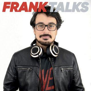 Frank Talks