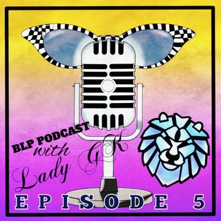 BLP Podcast Episode 05