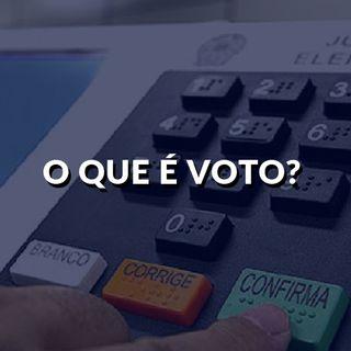 #96 - O que é voto?