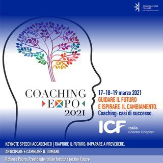 Coaching Expo 2021   Keynote Speech Accademico   Riaprire il futuro   Italian Institute for the Future