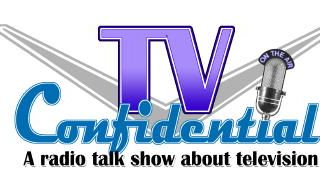 TV CONFIDENTIAL Show No. 421 with guests Robert Crane and Ashley Arpel Greenwald