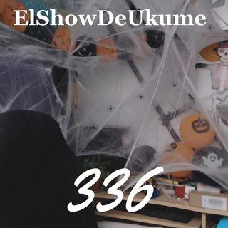 Adiós | ElShowDeUkume 336
