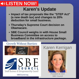 The STEP Act & changes to 20% deduction for small biz; latest Supreme Court decision on Obamacare; access to broadband.