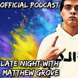 LATE NIGHT WITH MATTHEW GROVE