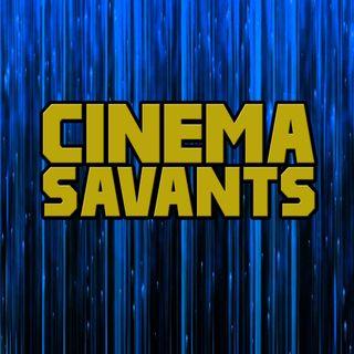 Cinema Savants - Oct. 14, 2017