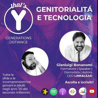 """""""Genitorialità e Tecnologia"""" con Gianluigi Bonanomi [Generations Defiance]"""